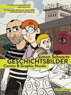 Geschichtsbilder - Comics & Graphic Novels - Schwartz, Simon