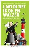 Laat di Tiet is ok en Walzer