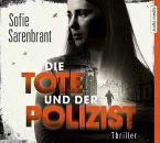 Die Tote und der Polizist / Emma Sköld Bd.3 (6 Audio-CDs)