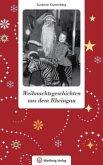 Weihnachtsgeschichten aus dem Rheingau