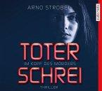 Toter Schrei - Im Kopf des Mörders / Max Bischoff Bd.3 (6 Audio-CDs)