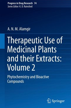 Therapeutic Use of Medicinal Plants and their Extracts: Volume 2 - Alamgir, A.N.M.