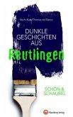 SCHÖN & SCHAURIG - Dunkle Geschichten aus Reutlingen