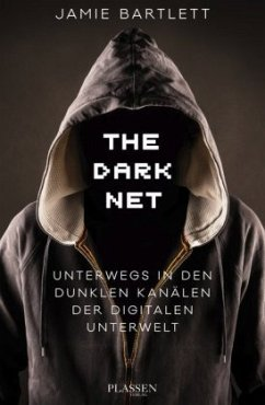 The Dark Net - Bartlett, Jamie