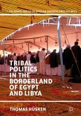 Tribal Politics in the Borderland of Egypt and Libya