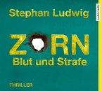 Zorn - Blut und Strafe / Hauptkommissar Claudius Zorn Bd.8 (6 Audio-CDs)