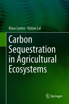 Carbon Sequestration in Agricultural Ecosystems