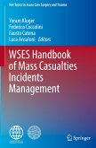 WSES Handbook of Mass Casualties Incidents Management