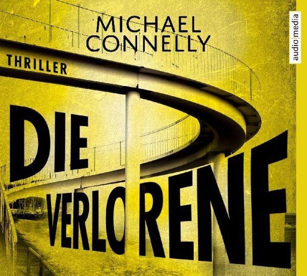 Die Verlorene / Harry Bosch Bd.21 (6 Audio-CDs) - Connelly, Michael