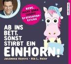 Ab ins Bett, sonst stirbt ein Einhorn!, 2 Audio-CDs
