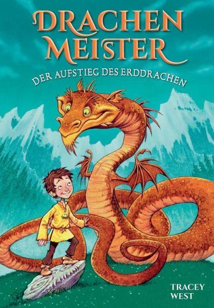 Drachenmeister Band 1 - Kinderbücher ab 6-8 Jahre (Erstleser Mädchen Jungen) - West, Tracey