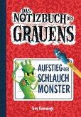 Notizbuch des Grauens Band 01 - Aufstieg der Schlauchmonster