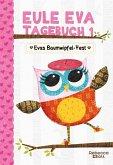 Eule Eva Tagebuch 1 - Kinderbücher ab 6-8 Jahre (Erstleser Mädchen)