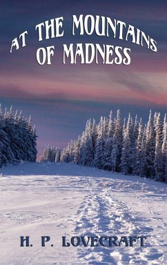 At the Mountains of Madness - Lovecraft, H. P.