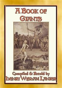 A BOOK OF GIANTS - 25 stories about giants thro...