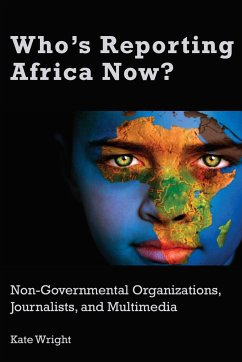 Who's Reporting Africa Now? - Wright, Kate