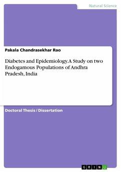 Diabetes and Epidemiology. A Study on two Endog...