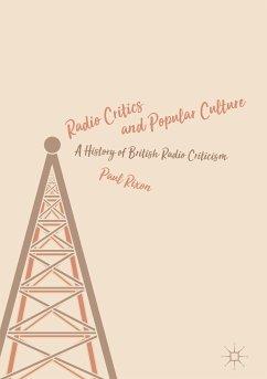 Radio Critics and Popular Culture (eBook, PDF)