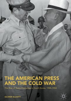 The American Press and the Cold War (eBook, PDF) - Elliott, Oliver