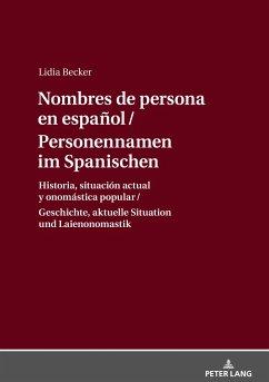 Personennamen im Spanischen / Nombres de persona en español - Becker, Lidia