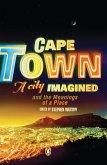 Cape Town - A City Imagined (eBook, ePUB)