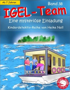 IGEL-Team Band 38, Eine mysteriöse Einladung (e...