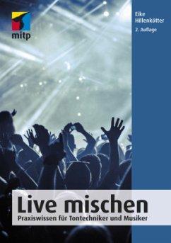 Live mischen - Hillenkötter, Eike
