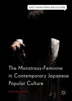 The Monstrous-Feminine in Contemporary Japanese Popular Culture - Dumas, Raechel