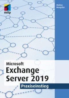 Microsoft Exchange Server 2019 - Hengstler, Markus