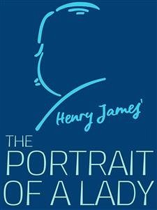 The Portrait of a Lady (eBook, ePUB)