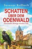 Schatten über dem Odenwald / Alexandra König Bd.2 (eBook, ePUB)