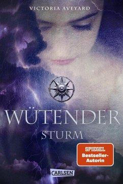 Wütender Sturm / Die Farben des Blutes Bd.4 (eBook, ePUB) - Aveyard, Victoria