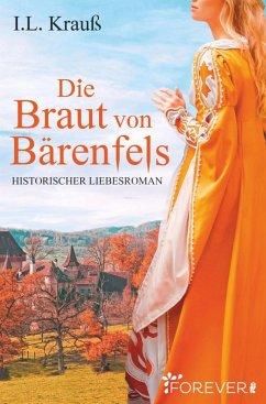 Die Braut von Bärenfels (eBook, ePUB) - Krauß, I. L.