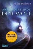 Ans andere Ende der Welt / His dark materials Bd.4 (eBook, ePUB)