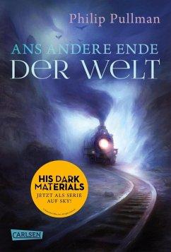 Ans andere Ende der Welt / His dark materials Bd.4 (eBook, ePUB) - Pullman, Philip