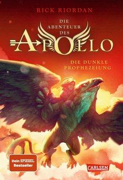 Die dunkle Prophezeiung / Die Abenteuer des Apollo Bd.2 (eBook, ePUB) - Riordan, Rick