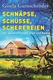 Schnäpse, Schüsse, Scherereien / Steif und Kantig Bd.6 (eBook, ePUB)