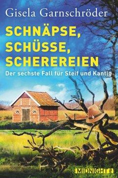 Schnäpse, Schüsse, Scherereien (eBook, ePUB)