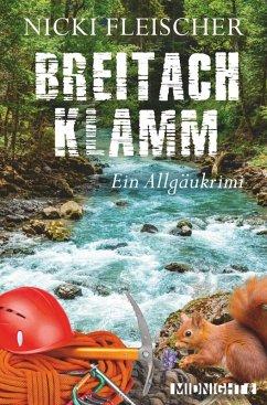 Breitachklamm / Kommissar Egi Bd.2 (eBook, ePUB) - Fleischer, Nicki