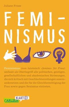 Carlsen Klartext: Feminismus (eBook, ePUB) - Frisse, Juliane