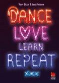Dance. Love. Learn. Repeat. (eBook, ePUB)