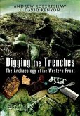 Digging the Trenches (eBook, ePUB)
