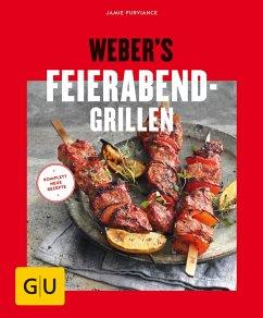 Weber's Feierabend-Grillen (eBook, ePUB) - Purviance, Jamie