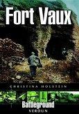 Fort Vaux (eBook, ePUB)