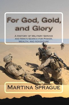 For God, Gold, and Glory: A History of Military...