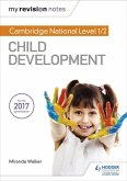 My Revision Notes: Cambridge National Level 1/2 Child Development (eBook, ePUB)