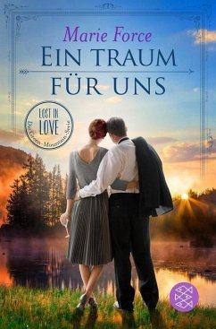 Ein Traum für uns / Lost in Love - Die Green-Mountain-Serie Bd.8 (eBook, ePUB) - Force, Marie