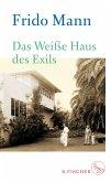 Das Weiße Haus des Exils (eBook, ePUB)