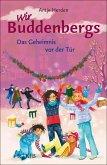 Das Geheimnis vor der Tür / Wir Buddenbergs Bd.2 (eBook, ePUB)