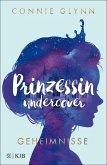 Geheimnisse / Prinzessin undercover Bd.1 (eBook, ePUB)